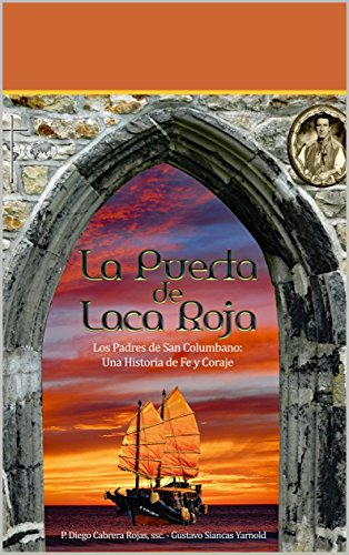 La Puerta de Laca Roja: Una Historia de Fe y Coraje