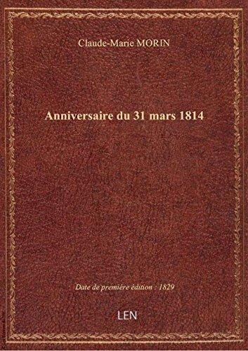 Anniversaire du31mars 1814
