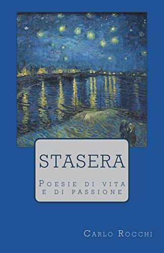 Stasera: Poesie di vita e di passione por Carlo Rocchi