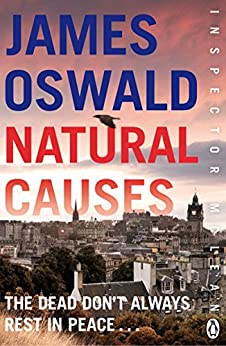 Natural Causes: Inspector McLean 1 (Inspector Mclean Mystery) by [Oswald, James]
