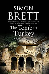 Tomb in Turkey, The (A Fethering Mystery)
