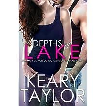 Depths of Lake: Volume 3 (The McCain Saga) by Keary Taylor (2014-10-03)