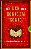 Die Chroniken von Mirad: Der König im König. Die Chroniken von Mirad 2: Bd 2