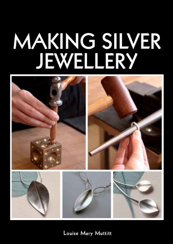 Making Silver Jewellery (English Edition)