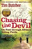 Chasing the Devil: On Foot Through Africa's Killing Fields