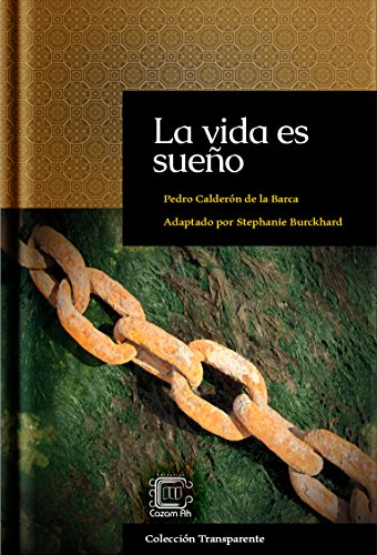 La vida es sueño: adaptación en español moderno (Colección Transparente nº 1)