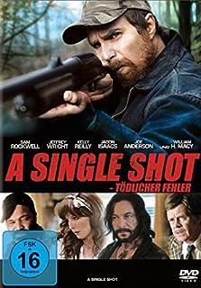 A Single Shot - Tödlicher Fehler