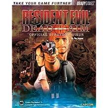 Resident Evil(R): Dead Aim Official Strategy Guide (Official Strategy Guides (Bradygames)) by Tim Bogenn (2003-06-06)