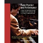 Piano Practice and Performance (English Edition)