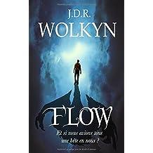 Flow: Et si nous avions tous une bête en nous ?