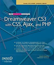 The Essential Guide to Dreamweaver CS3 with CSS, Ajax, and PHP (Friends of Ed Adobe Learning Library) by David Powers (2007-08-02)