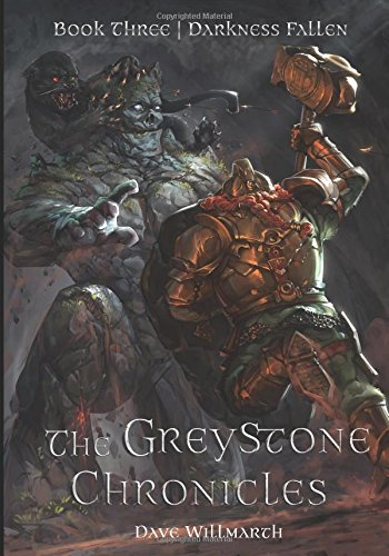 The Greystone Chronicles Book Three: Darkness Fallen