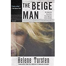 The Beige Man (An Irene Huss Investigation) by Tursten, Helene (2015) Hardcover