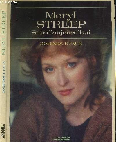 Meryl Streep-Star d'aujourd'hui