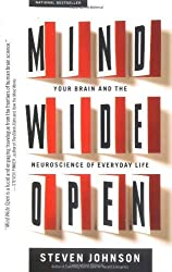 [(Mind Wide Open: Your Brain and the Neuroscience of Everyday Life)] [Author: Steven Johnson] published on (May, 2005)