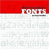 The Encyclopedia of Fonts