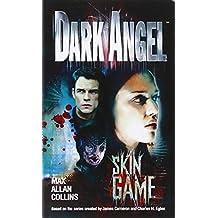 Dark Angel: Skin Game-