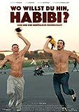 willst hin, Habibi? (Original kostenlos online stream