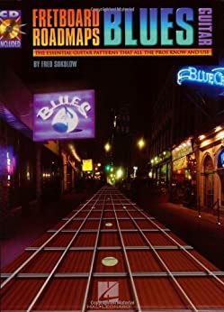 Fretboard Roadmaps - Blues Guitar: The Essential Guitar Patterns That All the Pros Know and Use par [Sokolow, Fred]