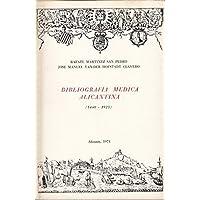 BIBLIOGRAFIA MEDICA ALICANTINA (1440-1925 ).