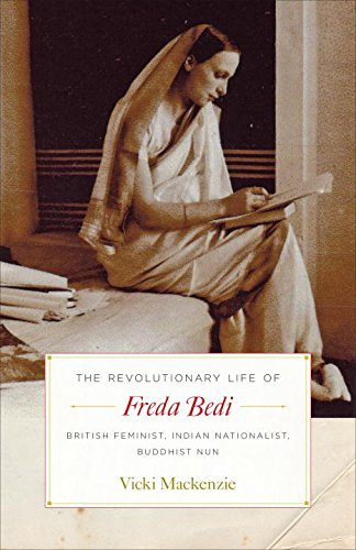 the-revolutionary-life-of-freda-bedi-british-feminist-indian-nationalist-buddhist-nun