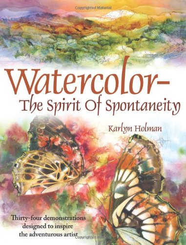 Watercolor - The Spirit of Spontaneity