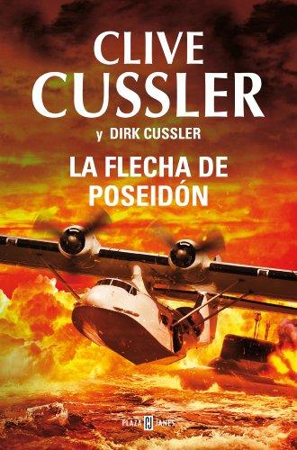 La flecha de Poseidón (Dirk Pitt 22) por Clive Cussler