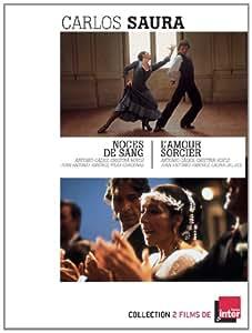 2 films de Carlos Saura : NOCES DE SANG & L'AMOUR SORCIER