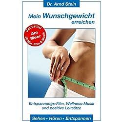Mein Wunschgewicht erreichen - Dr. Arnd Stein