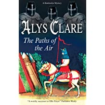 Paths of the Air (A Hawkenlye Mystery Book 11)