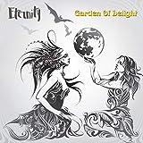 Anklicken zum Vergrößeren: Garden of delight - Eternity (Audio CD)