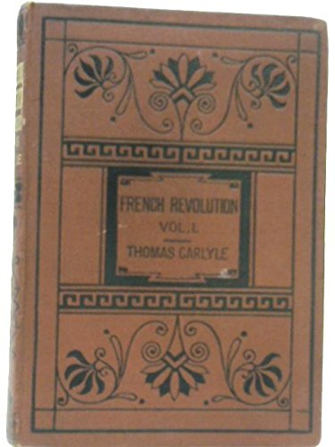 The French Revolution Volume I: The Bastille