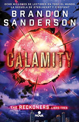 Calamity (Trilogía de los Reckoners 3) (Nova) por Brandon Sanderson