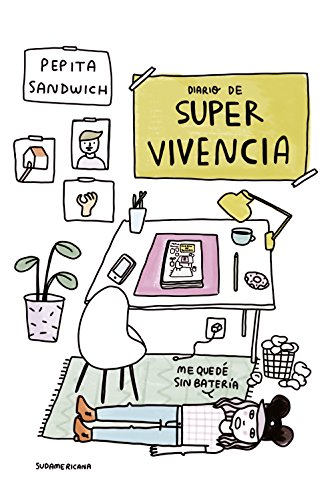 Diario de super-vivencia por Pepita Sandwich