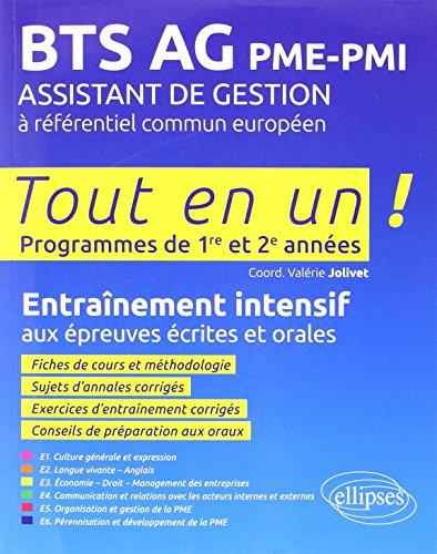 BTS AG PME-PMI Assistant de Gestion à Référentiel Commun Européen Tout en un Programmes de 1re et 2e Années
