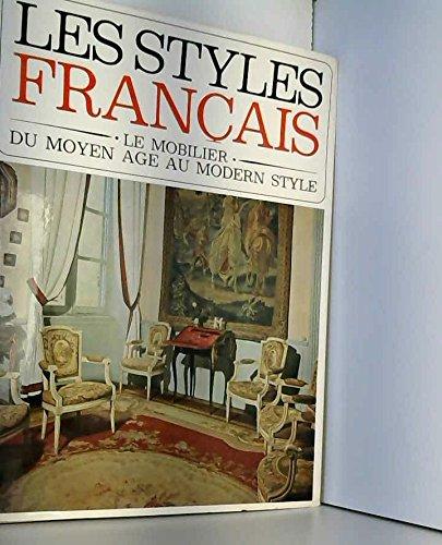 Les styles français. le mobilier du moyen age au modern style, 1500-1900. par  (sans nom d'auteur précisé) (Relié)