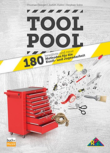 Preisvergleich Produktbild Tool-Pool: 180 bewährte und neue Methoden für die Konfi- und Jugendarbeit