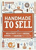 Handmade to Sell by Kelly Rand (2012-08-07)