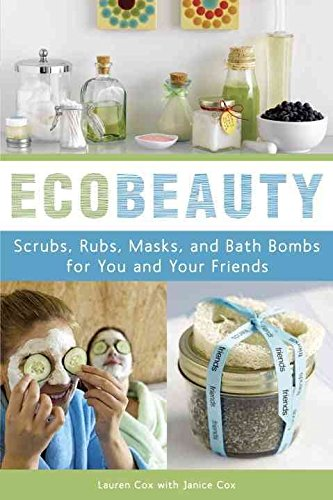[Ecobeauty: Scrubs, Rubs, Masks, and Bath Bombs for You and Your Friends] (By: Lauren Cox) [published: September, 2009] (Lauren Bath)
