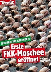 Postkarte A6 +++ TITANIC von modern times +++ ERSTE FKK-MOSCHEE 201605-51846826h +++ MODERN TIMES TITANIC, Sibbe, Wolff, Werner, Imag