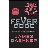 Fever Code (Prequel Maze Runner): 5 (Maze Runner Series)