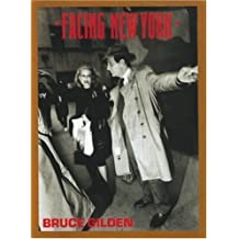 Facing New York by Bruce Gilden (2002-01-01)