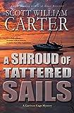 A Shroud of Tattered Sails: An Oregon Coast Mystery (Garrison Gage Series Book 4)