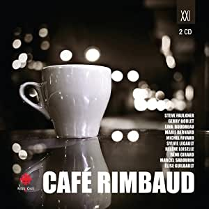 Cafe Rimbaud [Import allemand]
