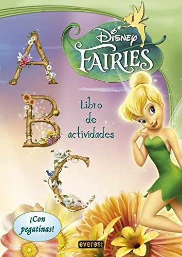Fairies. A, B, C. Libro de actividades: ¡Con pegatinas! (Libros de colorear...