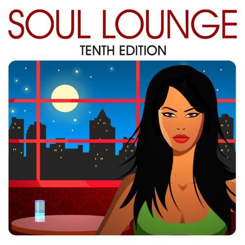 Soul Lounge: Tenth Edition