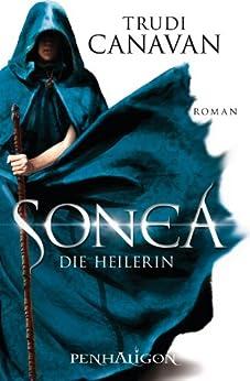 Sonea 2: Die Heilerin - Roman von [Canavan, Trudi]