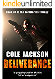 DELIVERANCE: a gripping action thriller full of suspense (The Territories Trilogy Book 1) (English Edition)