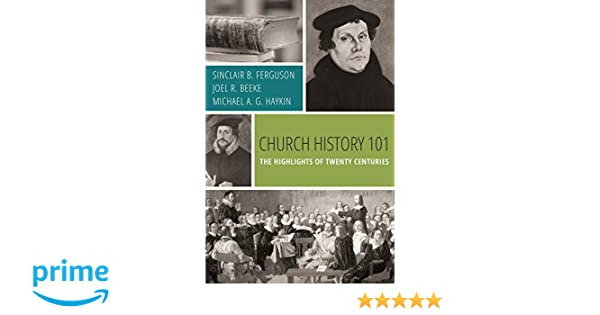Highlights in Church History