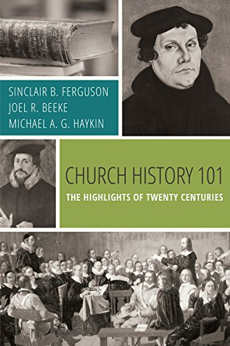 church-history-101-the-highlights-of-twenty-centuries
